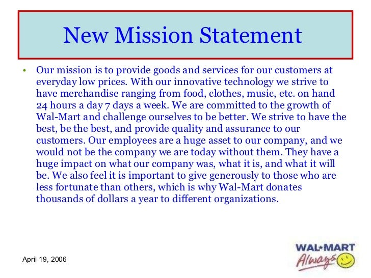 is wal mart s mission and vision the Wal-mart is a retail giant with stores scattered worldwide the store sells a variety of merchandise, groceries we save people money, so they can live better serves as wal-mart's mission statement.