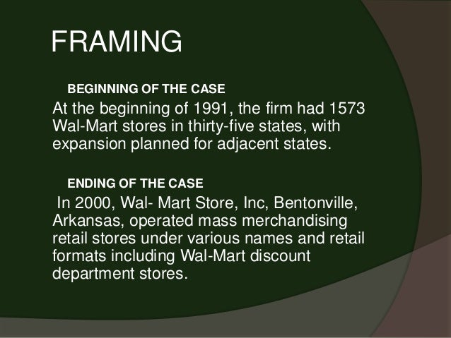 Case analysis of Wal-Mart Stores, Inc