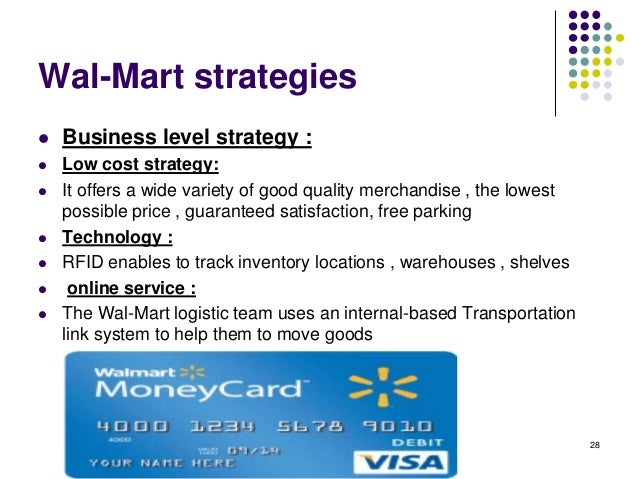 walmart strategy Wal-mart: staying on top of the fortune 500 a case study on wal-mart stores inc this case study was produced for the corporate strategy and public affairs lecture.