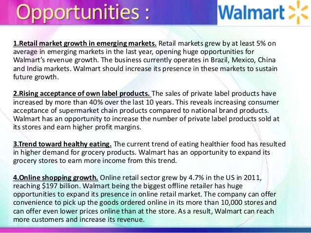 wal mart stores swot Wal-mart swot analysis strengths wal-mart is a powerful retail brand it has a reputation for value for money, convenience and a wide range of products all in one store.