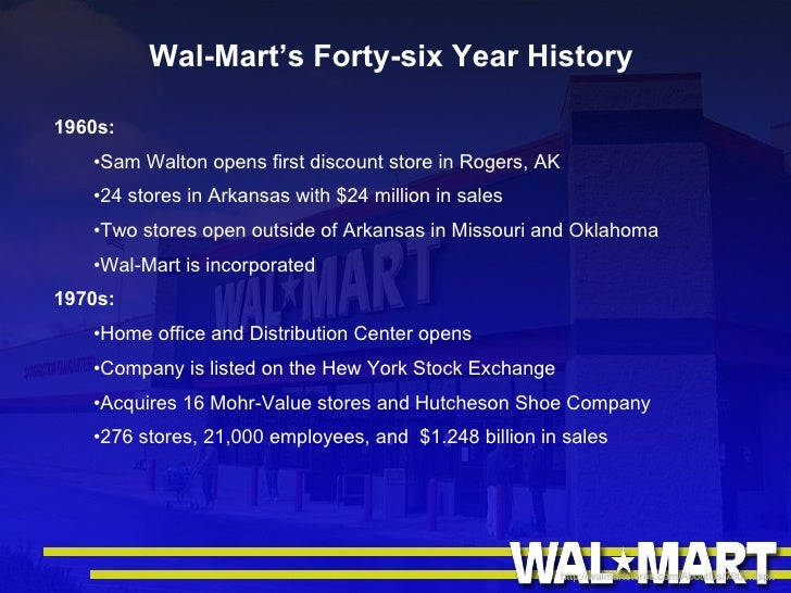 a history of sam walton and wal marts strategy The story isn't part of the official wal-mart creation epic, but it tells us almost all we need to know about the company's approach to the interests of its employees and the laws of the nation around the time that the young sam walton opened his first stores, john kennedy redeemed a presidential campaign.