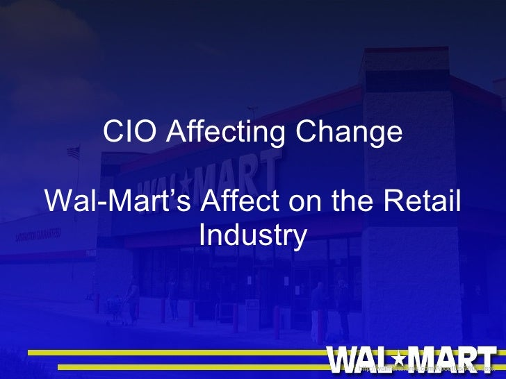 a case study on wal mart stores Wal-mart's efforts to monitor its customers' consumer behavior discussed target and many other retailers collect data about their stores and their shoppers, but wal-mart amasses more data about.