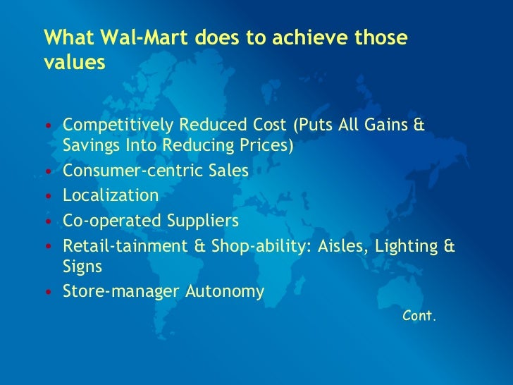 strategies to maintain a healthy organizational culture at wal mart Walmart's strategies must support the continuing development of its workforce and related managerial practices  the nonstop recruitment activity helps walmart access the labor market to.