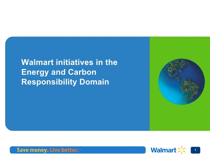 Walmart initiatives in the Energy and Carbon Responsibility Domain