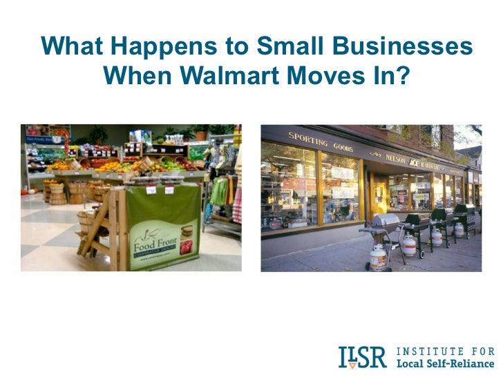 What Happens to Small Businesses    When Walmart Moves In?