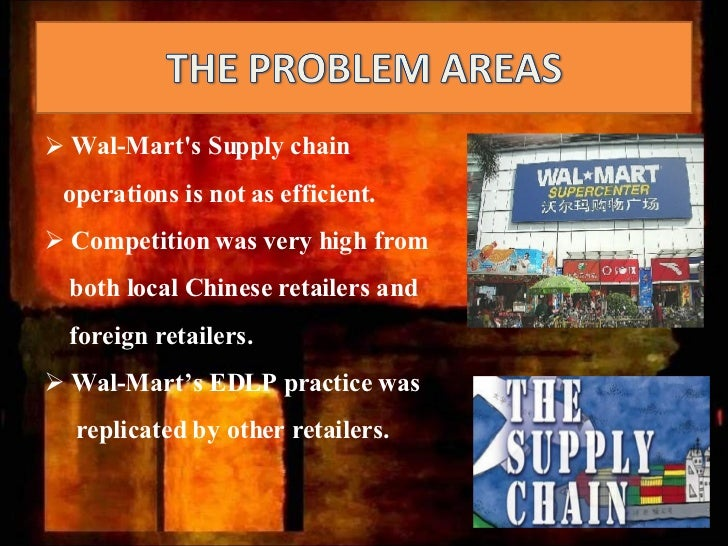 edlp in china Now, wal-mart is facing a change to their business in china  for example  everyday low prices (edlp) or always low prices, this helped to.