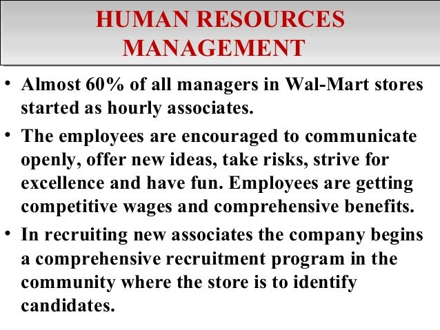 walmart hr policies Two years after raising minimum wages for store employees to $9 per hour, wal-mart stores inc is changing how it hands out pay increases and trains store employees.