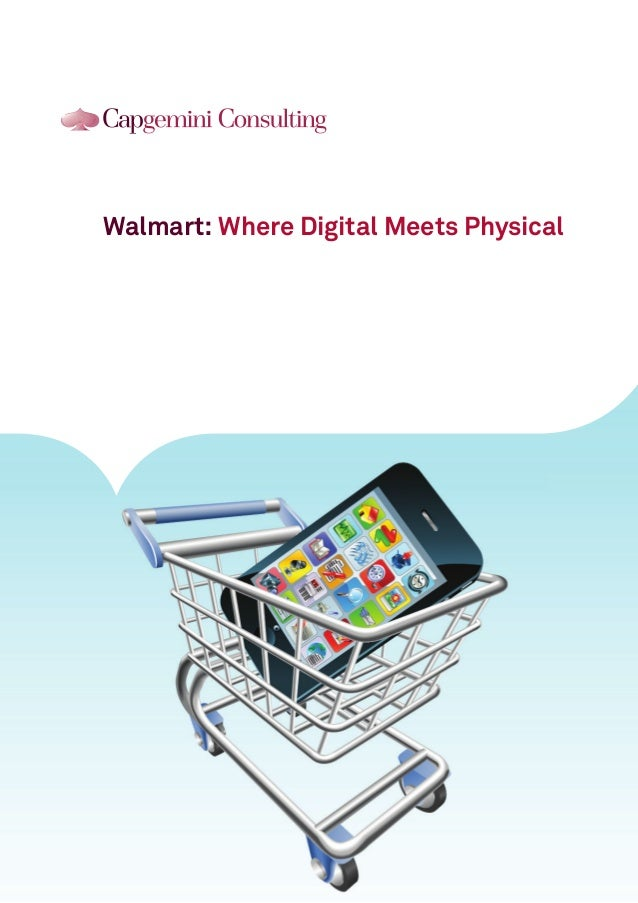Walmart: Where Digital Meets Physical