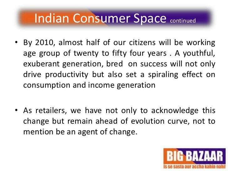 big bazaar environment analysis Fashion at big bazaar – affordable fashion destination aimed to make  of a  typical indian bazaar and international supermarket atmosphere.