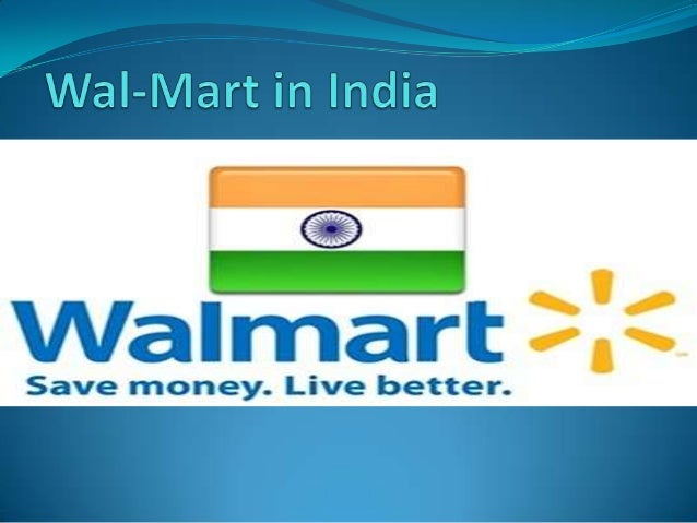 essay on walmart in india Wal-mart has been apart of our lives for over 50 years, becoming a dominant force in the retailing sector  online essay help pros & cons of walmart: the high.