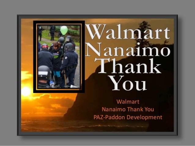 Walmart Nanaimo Thank You PAZ-Paddon Development