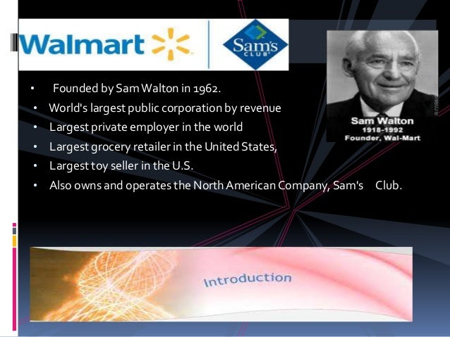 Wal mart intro and history ppt