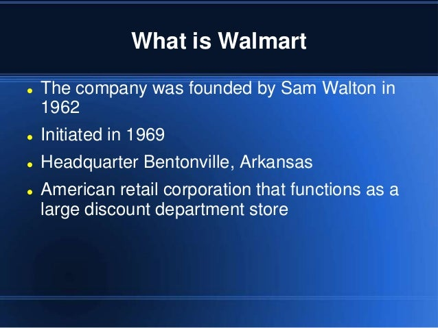 presentation about the walmart Leaked internal documents show that walmart's strategy for fighting to keep  in  two powerpoint presentations, published by occupywallstorg.