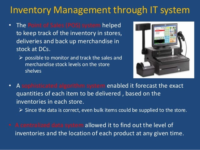 wal marts smart inventory system Therefore i think we all can more or less learn from the example of walmart, whose one key success lies in their famed vendor-managed inventory model by utilizing the advantages of modern communication technology, walmart shares the data of its information system with the suppliers, who then can monitor the current amount of goods and the rate .