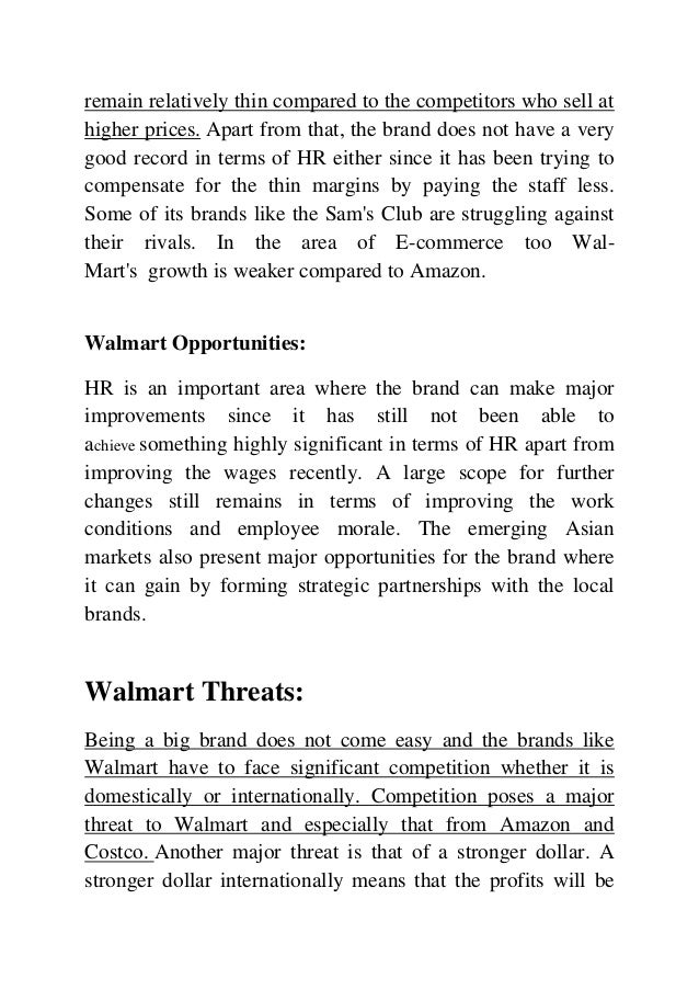 swot of walmart Swot analysis of walmart, will discuss the current strength & weakness of, and threats & opportunities for walmart retail corporation.