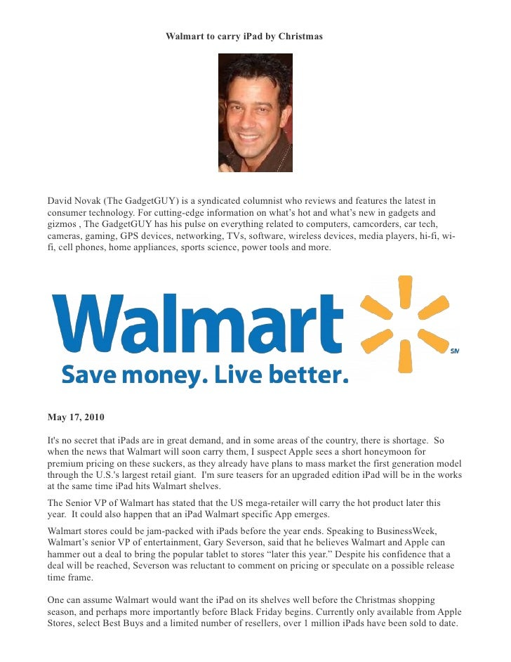 Walmart to carry iPad by Christmas �     David Novak (The GadgetGUY) is a syndicated columnist who reviews and features th...