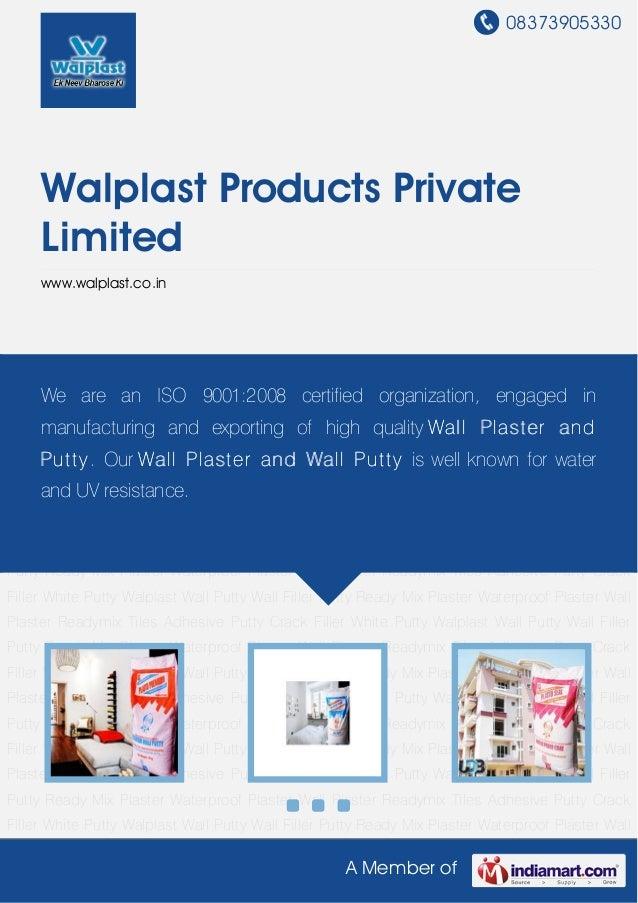 08373905330A Member ofWalplast Products PrivateLimitedwww.walplast.co.inWhite Putty Walplast Wall Putty Wall Filler Putty ...