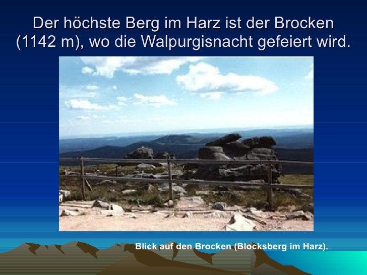Der höchste Berg im Harz ist der Brocken (1142 m), wo die Walpurgisnacht gefeiert wird. Blick auf den Brocken (Blocksberg ...