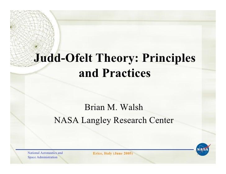 Judd-Ofelt Theory: Principles            and Practices                          Brian M. Walsh                   NASA Lang...