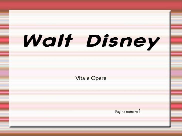 Walt Disney Vita e Opere Pagina numero