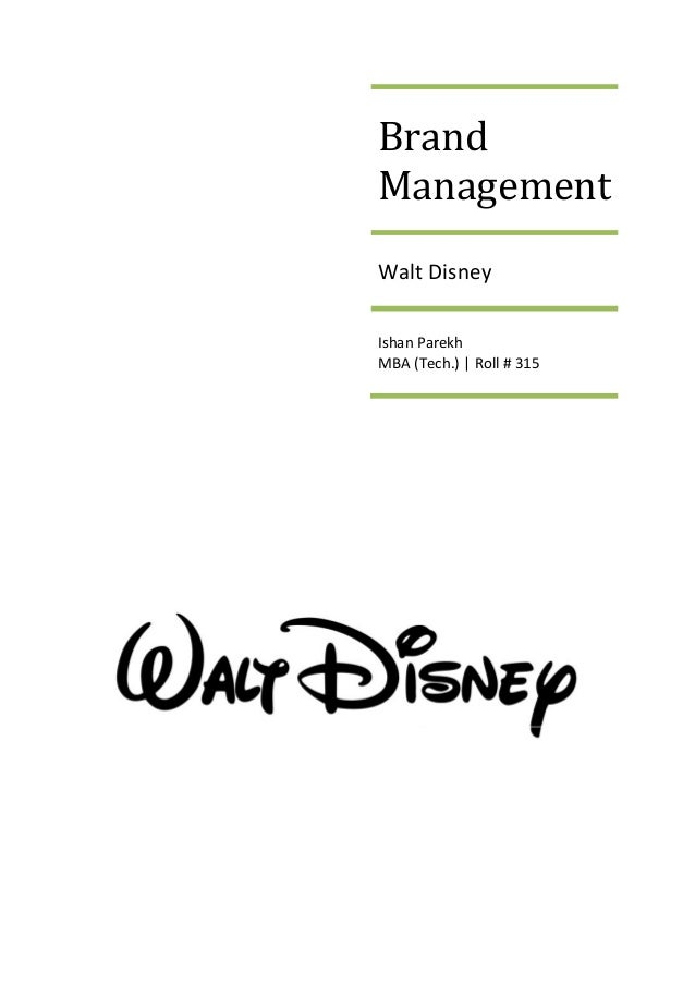 brand management walt disney case study rh slideshare net Corporate Brand Book Brand Identity Guide