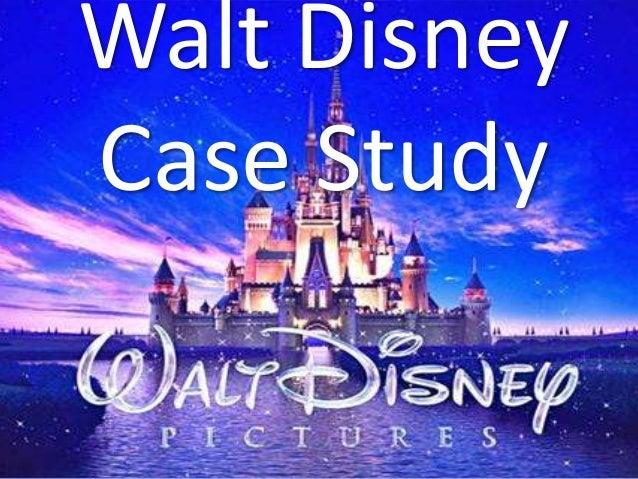 Walt DisneyCase Study