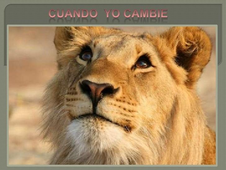CUANDO  YO CAMBIE<br />