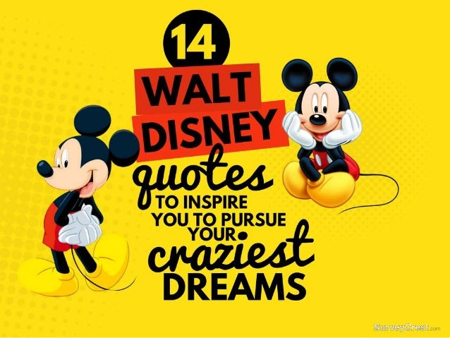 14 Walt Disney Quotes To Inspire You To Pursue Your ...