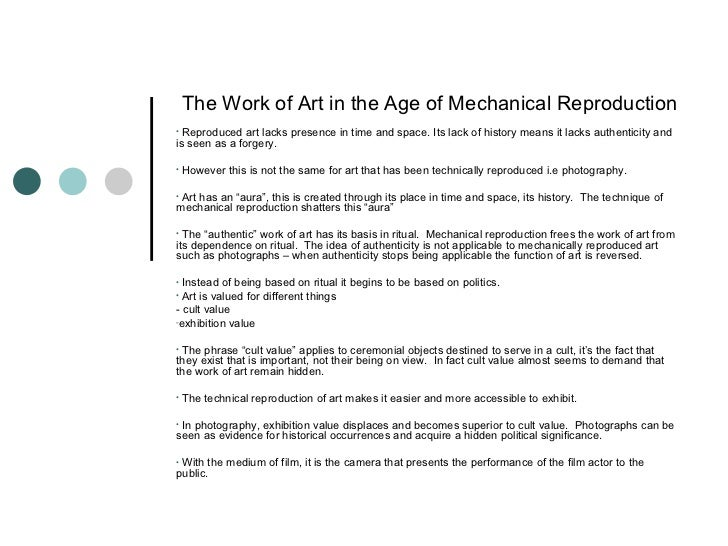 The Work Of Art In The Age Of Mechanical Reproduction Summary Essay