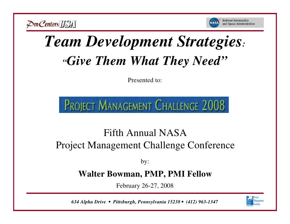 "Team Development Strategies:  ""Give       Them What They Need""                             Presented to:            Fifth ..."