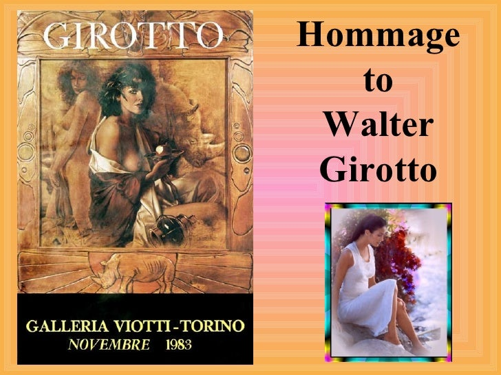 Hommage to Walter Girotto