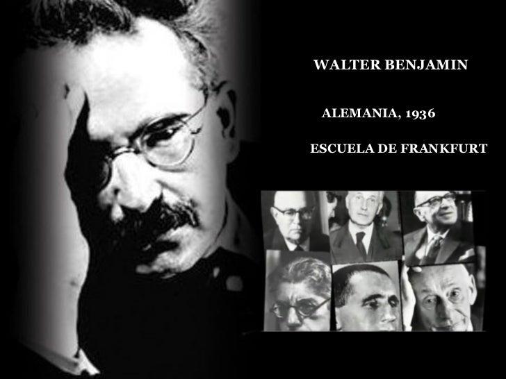Walter Benjamin Slide 2