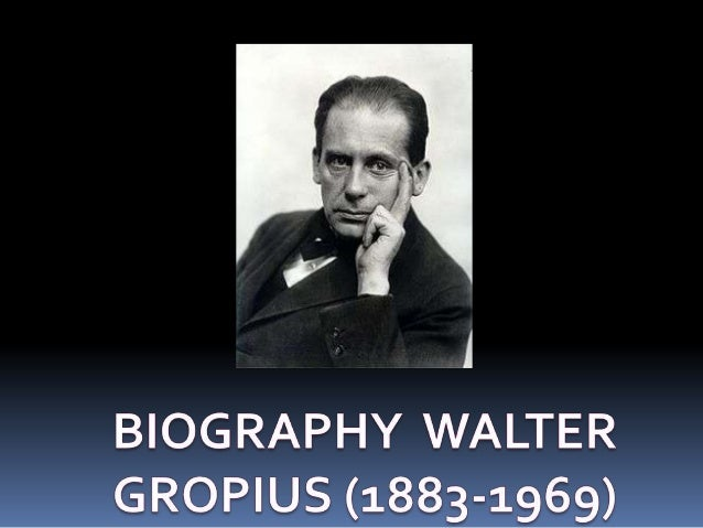  Born in Berlin , Walter Gropius was the third child of Walter  Adolph Gropius and Manon Auguste Pauline Scharnweber. Gr...