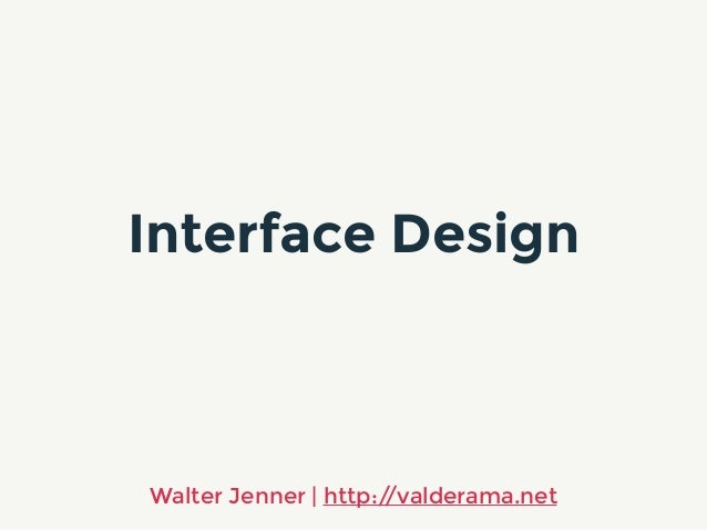 Interface Design Walter Jenner | http://valderama.net