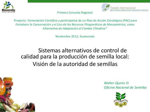 Primera Consulta RegionalProyecto: Formulación Científica y participativa de un Plan de Acción Estratégico (PAE) para Fort...