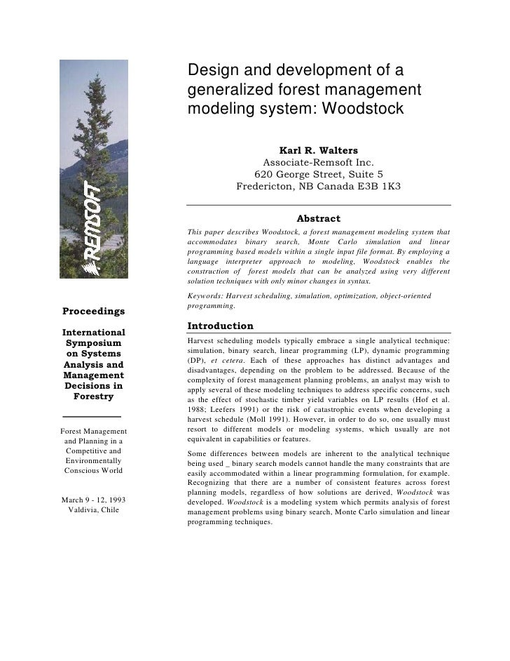 Design and development of a                      generalized forest management                      modeling system: Woods...