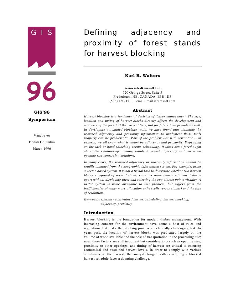 G I S             Defining    adjacency  and                    proximity of forest stands                    for harvest ...