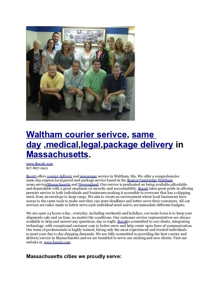 Waltham courier serivce, sameday ,medical,legal,package delivery inMassachusetts.www.Bocsit.com617-807-0411Bocsit,offers c...