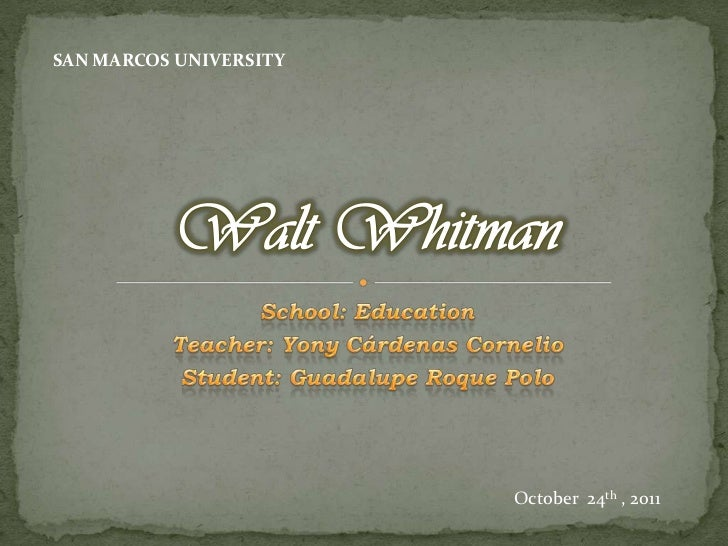 SAN MARCOS UNIVERSITY                        October 24th , 2011