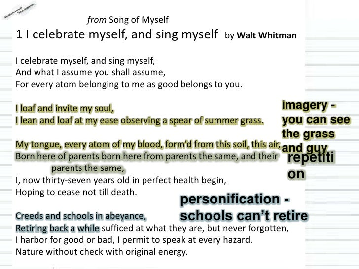 song of myself by whitman Song of myself: with a complete commentary by walt whitman is a sectional breakdown of the poem with two different commentators -- ed folsom and christopher merrill folsom teaching and research have centered on nineteenth- and twentieth-century american poetry and culture.