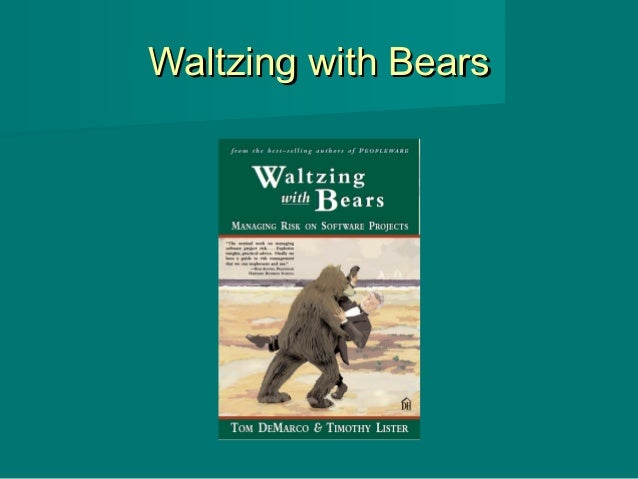 Waltzing with BearsWaltzing with Bears