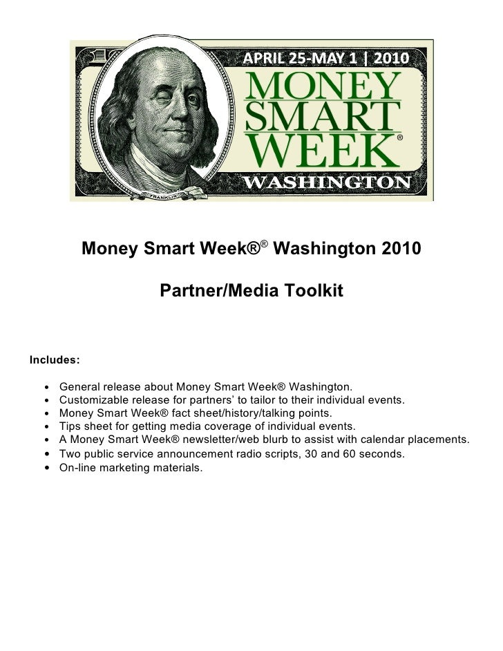 Money Smart Week®® Washington 2010                         Partner/Media Toolkit   Includes:    • General release about Mo...
