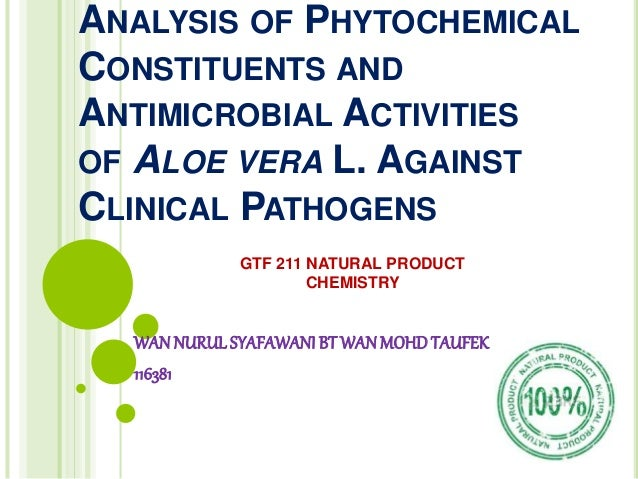 Antimicrobial activity of the phytochemical constituents