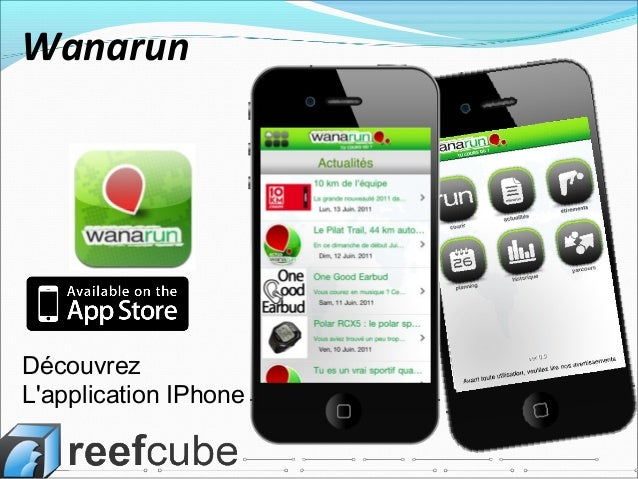 Découvrez L'application IPhone Wanarun