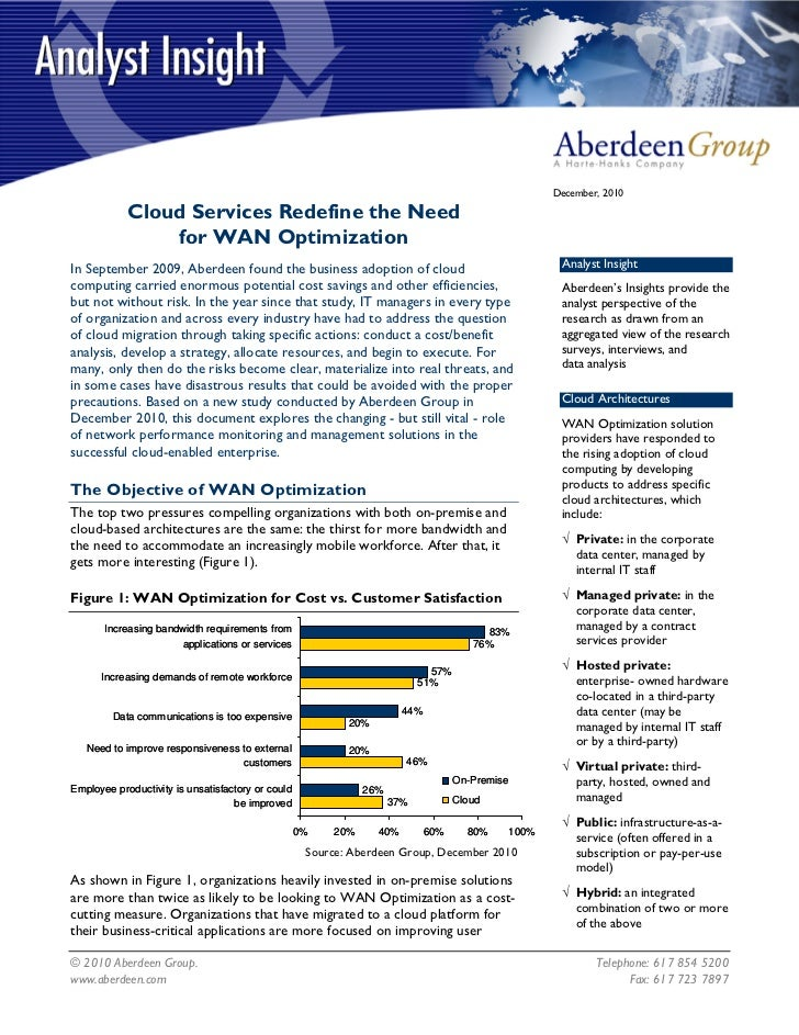 December, 2010            Cloud Services Redefine the Need                for WAN OptimizationIn September 2009, Aberdeen ...
