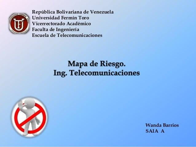 República Bolivariana de Venezuela Universidad Fermín Toro Vicerrectorado Académico Faculta de Ingeniería Escuela de Telec...