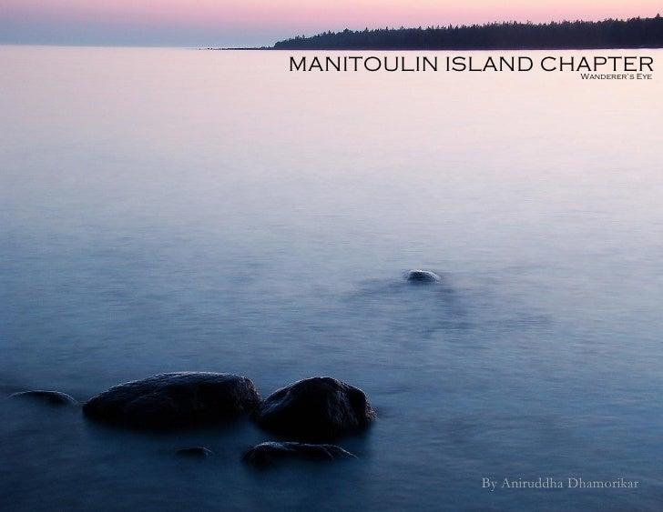 Wanderer's Eye - Manitoulin Island Chapter by Aniruddha H D