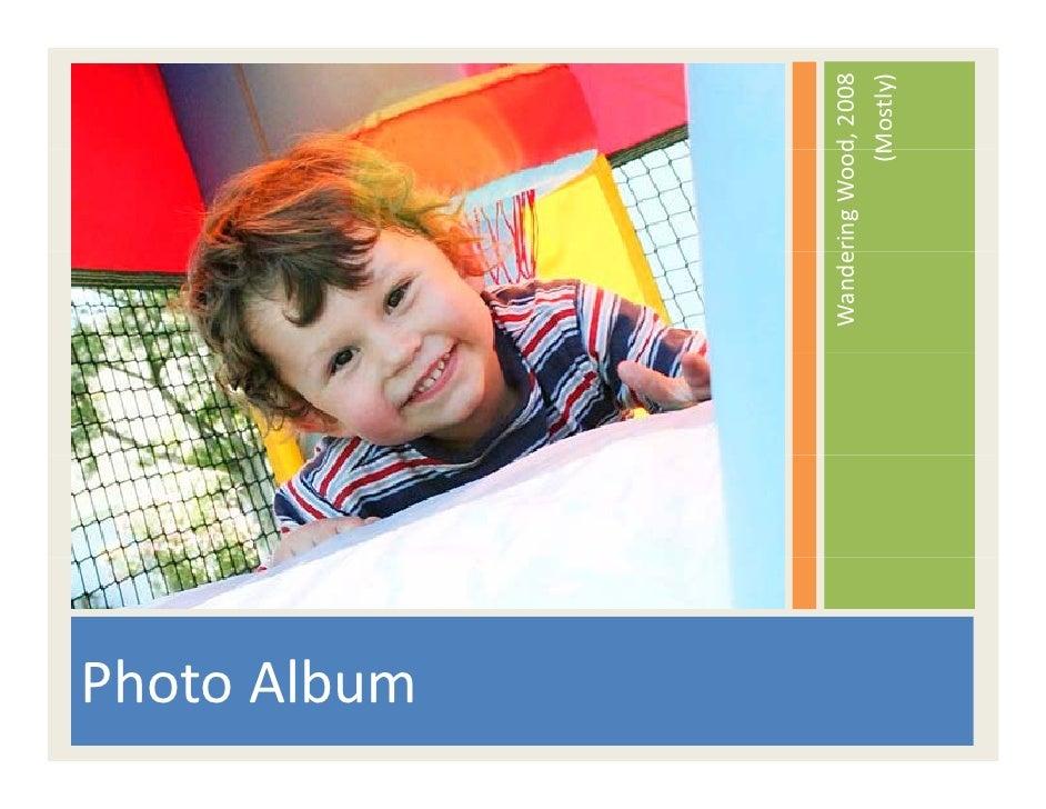 PhotoAlbum                WanderingWood                            d,2008                           (M                 ...