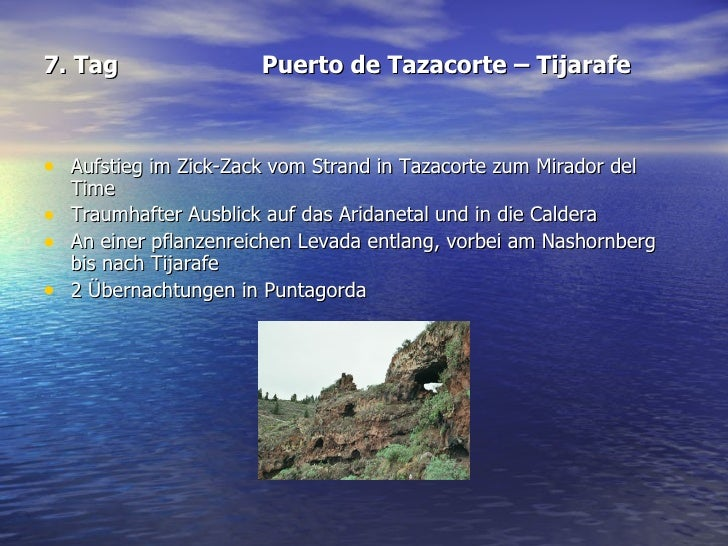 7. Tag Puerto de Tazacorte – Tijarafe <ul><li>Aufstieg im Zick-Zack vom Strand in Tazacorte zum Mirador del Time  </li></u...