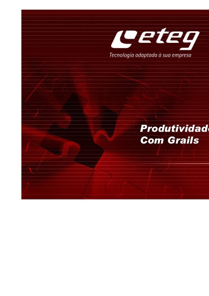 Produtividade em JavaCom Grails
